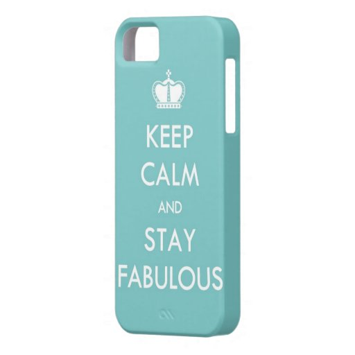 Keep Calm and Stay Fabulous iPhone 5 Case