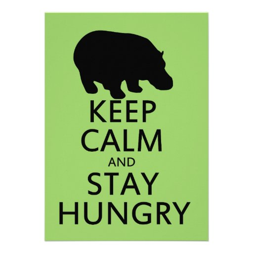 Keep Calm and Stay Hungry Personalized Invitation