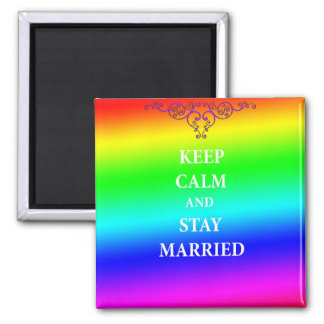 Keep calm and stay married 5.1 Cm Square Magnet