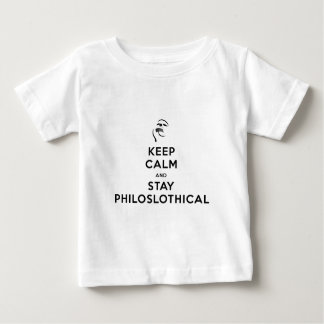 Keep Calm and Stay Philoslothical Baby T-Shirt