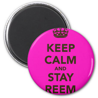 Keep Calm and Stay Reem Magnet