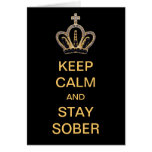 Keep Calm And Stay Sober Card