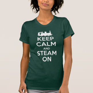 Keep Calm and Steam On No.2A T-Shirt