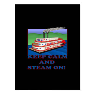 Keep Calm And Steam On Postcard
