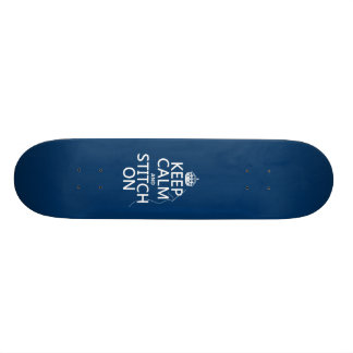Keep Calm and Stitch On (all colors) Skateboard Decks