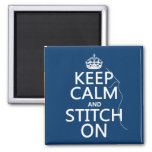 Keep Calm and Stitch On (all colours) Square Magnet