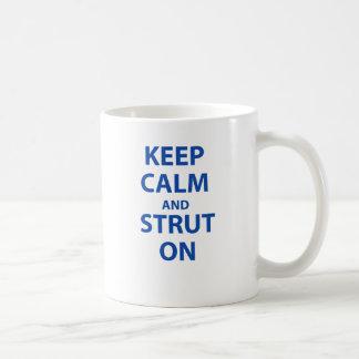 Keep Calm and Strut On Mugs