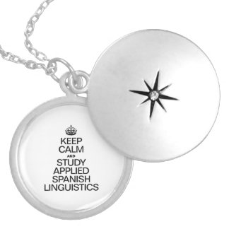 KEEP CALM AND STUDY APPLIED SPANISH LINGUISTICS ROUND LOCKET NECKLACE