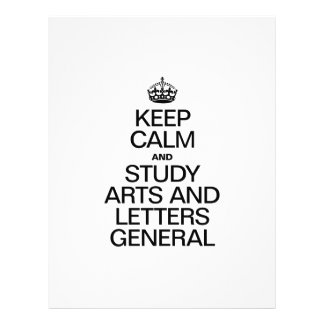 KEEP CALM AND STUDY ARTS AND LETTERS GENERAL FULL COLOR FLYER