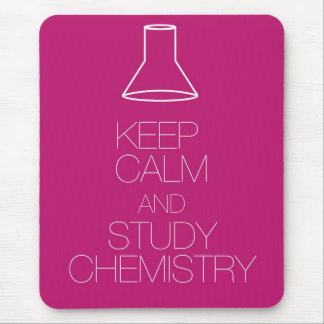 Keep Calm and Study Chemistry Mouse Mat