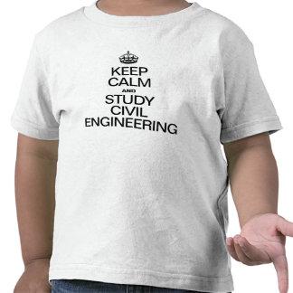 KEEP CALM AND STUDY CIVIL ENGINEERING TEE SHIRTS