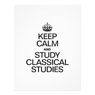 KEEP CALM AND STUDY CLASSICAL STUDIES CUSTOM FLYER