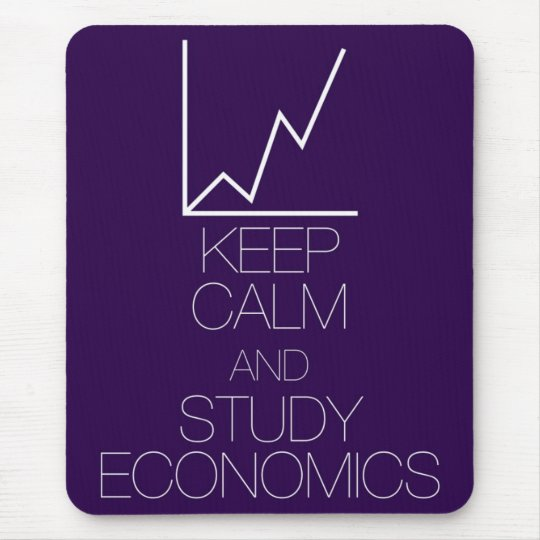 Keep Calm and Study Economics Mouse Mat