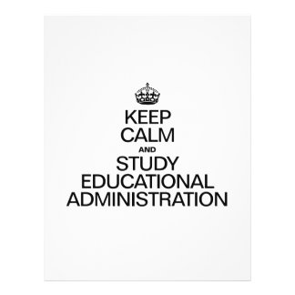 KEEP CALM AND STUDY EDUCATIONAL ADMINISTRATION 21.5 CM X 28 CM FLYER