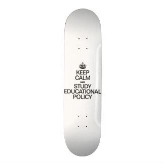 KEEP CALM AND STUDY EDUCATIONAL POLICY SKATEBOARD DECKS