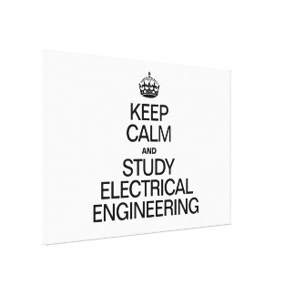 KEEP CALM AND STUDY ELECTRICAL ENGINEERING CANVAS PRINT