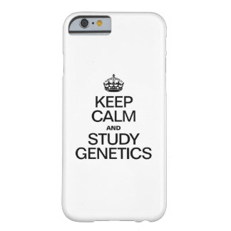 KEEP CALM AND STUDY GENETICS BARELY THERE iPhone 6 CASE