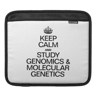 KEEP CALM AND STUDY GENOMICS AND MOLECULAR GENETIC SLEEVES FOR iPads