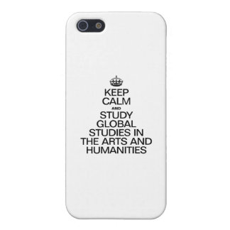 KEEP CALM AND STUDY GLOBAL STUDIES IN THE ARTS COVERS FOR iPhone 5