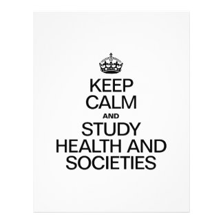 KEEP CALM AND STUDY HEALTH AND SOCIETIES FLYERS