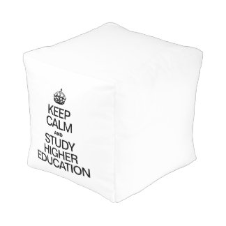 KEEP CALM AND STUDY HIGHER EDUCATION CUBE POUF