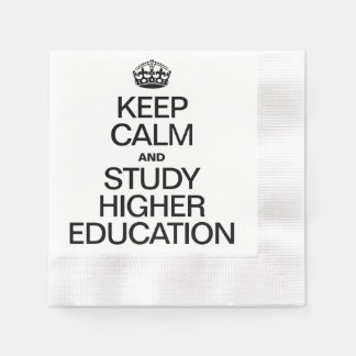 KEEP CALM AND STUDY HIGHER EDUCATION PAPER NAPKIN
