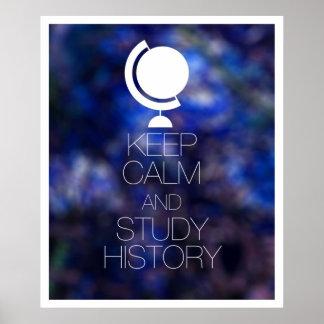 Keep Calm and Study History Print