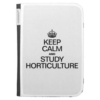 KEEP CALM AND STUDY HORTICULTURE KINDLE 3 COVER