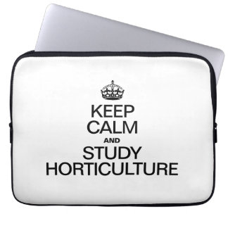 KEEP CALM AND STUDY HORTICULTURE COMPUTER SLEEVES