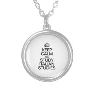 KEEP CALM AND STUDY ITALIAN STUDIES NECKLACE