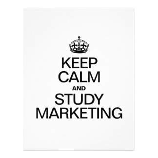 KEEP CALM AND STUDY MARKETING FULL COLOR FLYER