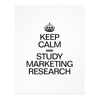 KEEP CALM AND STUDY MARKETING RESEARCH FLYERS