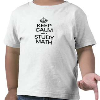 KEEP CALM AND STUDY MATH SHIRT