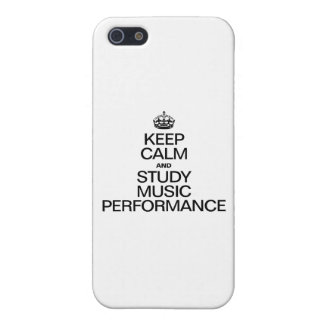 KEEP CALM AND STUDY MUSIC PERFORMANCE COVER FOR iPhone 5/5S