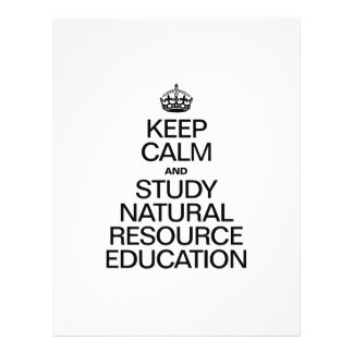 KEEP CALM AND STUDY NATURAL RESOURCE EDUCATION FLYER