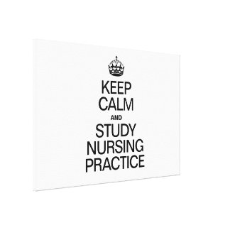 KEEP CALM AND STUDY NURSING PRACTICE GALLERY WRAP CANVAS