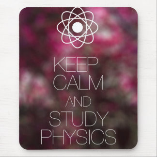 Keep Calm and Study Physics Mouse Mat