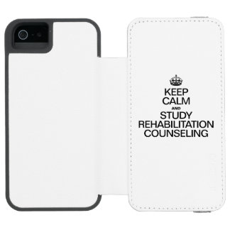 KEEP CALM AND STUDY REHABILITATION COUNSELING INCIPIO WATSON™ iPhone 5 WALLET CASE