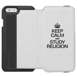 KEEP CALM AND STUDY RELIGION INCIPIO WATSON™ iPhone 6 WALLET CASE