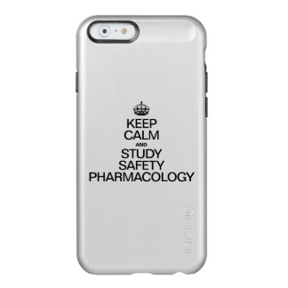 KEEP CALM AND STUDY SAFETY PHARMACOLOGY INCIPIO FEATHER® SHINE iPhone 6 CASE
