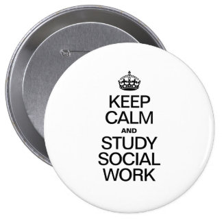 KEEP CALM AND STUDY SOCIAL WORK BUTTON