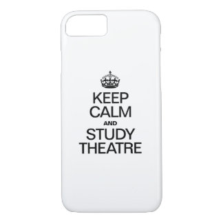 KEEP CALM AND STUDY THEATRE iPhone 7 CASE