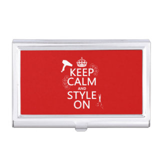 Keep Calm and Style On (any background color) Business Card Holder