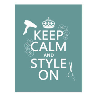 Keep Calm and Style On (any background color) Postcard