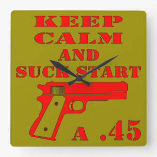 Keep Calm And Suck Start A .45 Wall Clock