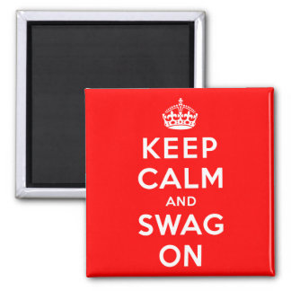 Keep Calm and Swag On Square Magnet