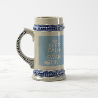 Keep Calm and Swan On - all colors Beer Stein