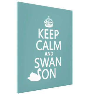 Keep Calm and Swan On - all colors Canvas Print
