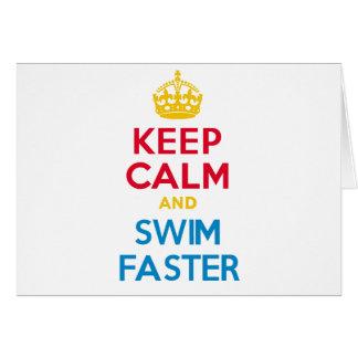 KEEP CALM and SWIM FASTER Greeting Card