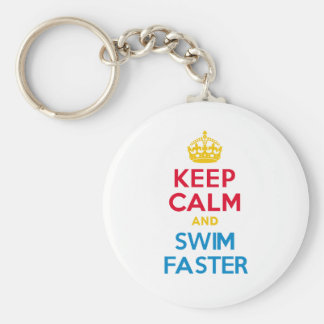 KEEP CALM and SWIM FASTER Key Ring